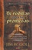 Arrodillados Sobre Sus Promesas, James W. Goll, 9875570877
