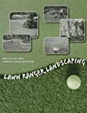 Lawn Ranger Landscaping Practice Set with GL Software, Warren, Carl S. and Reeve, James M., 1285180992