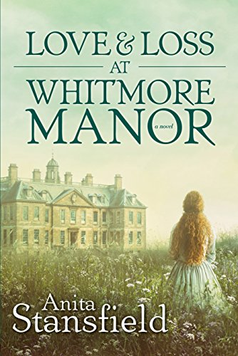 Love and Loss at Whitmore Manor