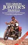 Jupiter's Travels, Ted Simon, 0965478505