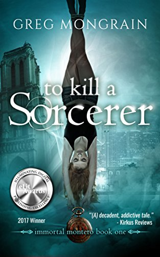 To Kill a Sorcerer (Immortal Montero Book 1) cover