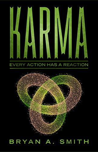 Karma: Every Action Has A Reaction