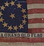 A Grand Old Flag, Kevin Keim and Peter Keim, 0756628474