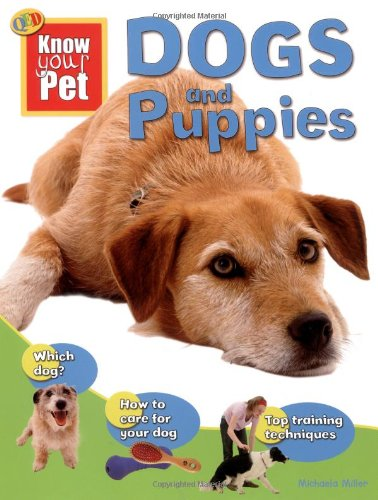 Dogs and Puppies (Know Your Pet) pdf epub