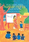 Teachers and Human Rights Education