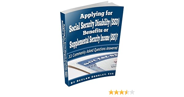 Applying for Social Security Disability (SSD) Benefits or