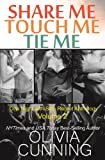 Share Me, Touch Me, Tie Me (One Night with Sole Regret Anthology Book 2)