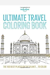 Lonely Planet Ultimate Travel Coloring Book Paperback