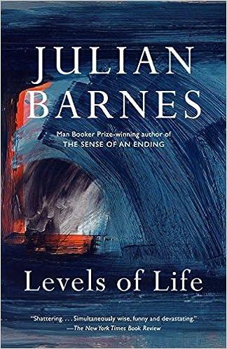 Levels of Life (Vintage International): Julian Barnes: 9780345806581