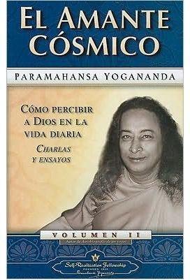 El amante cÓsmico por Paramahansa Yogananda