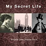 My Secret Life: Volume One Chapter Four   Dominic Crawford Collins