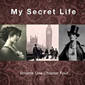 My Secret Life: Volume One Chapter Four | Dominic Crawford Collins