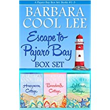 Escape to Pajaro Bay: Pajaro Bay Mysteries 1, 2, and 3 (A Pajaro Bay Box Set)