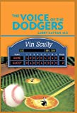 The Voice of the Dodgers, Larry Kattan, 1426966741