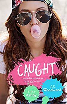 CAUGHT (Heart On Book 1) by [Ashby, Erika, Woodward, A.E.]