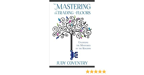 Mastering The Trading Floors Unlocking The Mysteries Of The