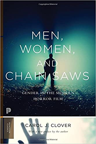 Amazon Men Women And Chain Saws Gender In The Modern Horror