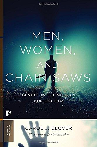 Men, Women, and Chain Saws: Gender in the Modern Horror Film (Princeton - Men Styles Modern
