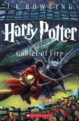[ Harry Potter and the Goblet of Fire Rowling, J. K. (...