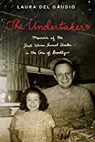 The Undertaker : A Memoir of the First Woman