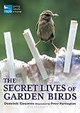 img - for The Secret Lives of Garden Birds (RSPB) book / textbook / text book