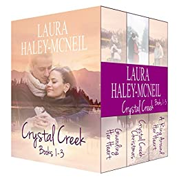Crystal Creek Boxed Set 1 - 3 (Crystal Creek Series) by [Haley-McNeil, Laura]