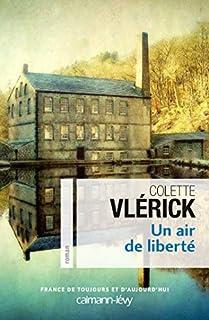 Un air de liberté, Vlérick, Colette