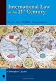 International Law in the 21st Century, Christopher C. Joyner, 0742500098