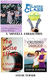 A Novella Collection: Lily, The Pilates Class, The Noise Effect, and Cruising Danger