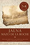 Jalna: Books 5-8: Whiteoak Heritage / Whiteoak Brothers / Jalna / Whiteoaks of Jalna (Jalna Box-Set Book 2)