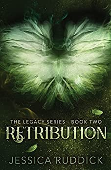 Retribution: The Legacy Series: Book Two by [Ruddick, Jessica]