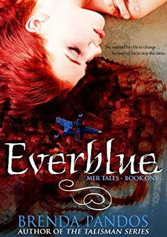 Everblue (Mer Tales Book 1) by [Pandos, Brenda]