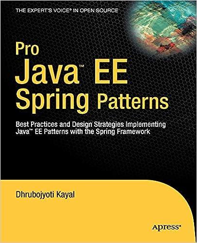 Pro Java EE Spring Patterns: Best Practices and Design
