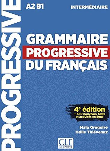 Grammaire progressive du français, Niveau intermédiaire: 4ème édition avec 680 exercices. Schülerbuch + Audio-CD + Online