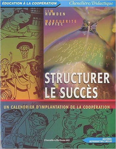 Lire en ligne Structurer le succès : Un calendrier d'implantation de la coopération epub, pdf