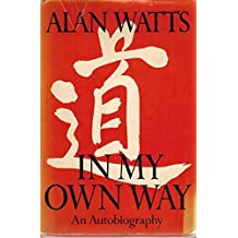 In My Own Way (Inscribed) An Autobiography 1915 - 1965