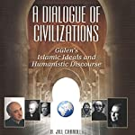 Dialogue of Civilizations | Jill Carroll