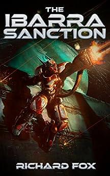 The Ibarra Sanction (Terran Armor Corps Book 2) by [Fox, Richard]