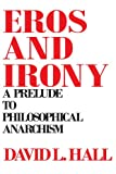 Eros and Irony 9780873955867