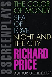 3 Screenplays: The Color of Money/Sea of Love/Night and the City
