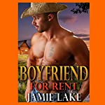 Boyfriend for Rent: A Jamie Lake Novel | Jamie Lake