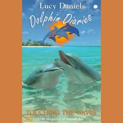 Dolphin Diaries: Touching the Waves