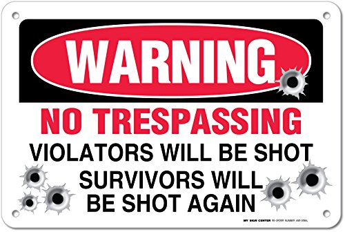 Trespassing Violators Will Survivors Again