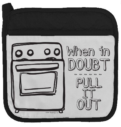 """Twisted Wares Pot Holder - When in Doubt Pull IT Out - Funny Oven Mitt - Large Hot Pad 9"""" x 9"""""""