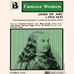 Joan of Arc, 1412-1431: The Famous Women Series | Geoffrey Orme
