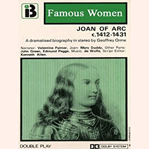 Joan of Arc, 1412-1431: The Famous Women Series Performance