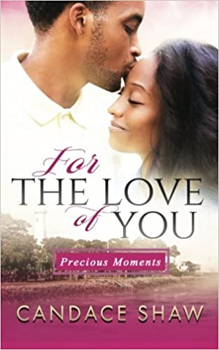 For the Love of You (Precious Moments) (Volume 1)