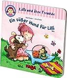 Gucklochbuch: Lilli und ihre Freunde - Ein süßer Hund für Lilli: ab 18 Monate