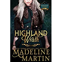 Highland Wrath: Mercenary Maidens - Book Three (The Mercenary Maidens Series 3)