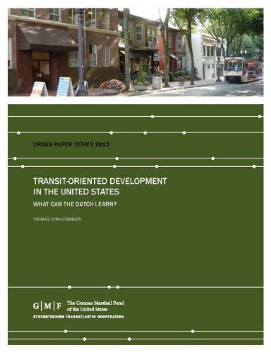 Transit-Oriented Development in the United States: What Can the Dutch Learn? (Urban and Regional Policy Papers) (Transit Oriented Development compare prices)